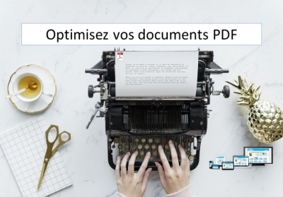 Optimisez vos documents PDF